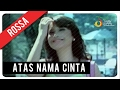 Download Lagu Rossa - Atas Nama Cinta (with Lyric) | VC Trinity Mp3