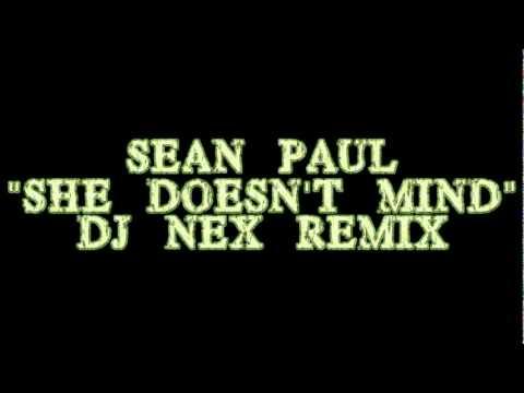 Sean Paul-She doesn't mind-DJ NEX Remix