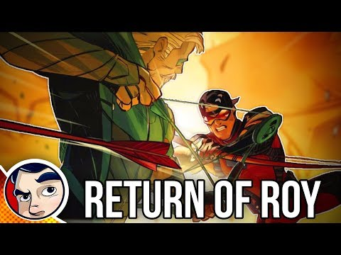 "Green Arrow ""Return of Roy Harper / Arsenal"" - Rebirth Complete Story"