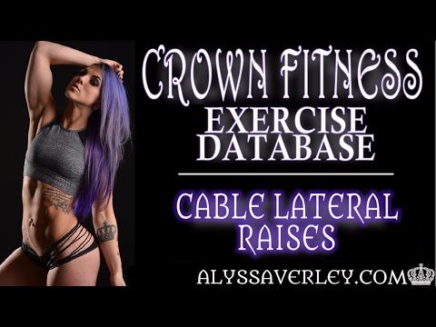 Crown Fitness Exercise Database: Cable Lateral Raise