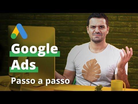 Como anunciar no Google Ads | Tutorial completo de como anunciar no Google Ads em 2019