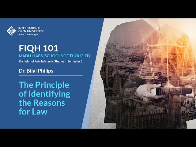 The Principle of Identifying the Reasons for Law - Fiqh 101