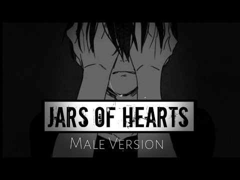 ♕Nightcore♕ ➜「Jars Of Hearts」☆Male Version☆ || Lyrics