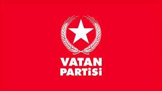 Vatan Partisi Marşımız