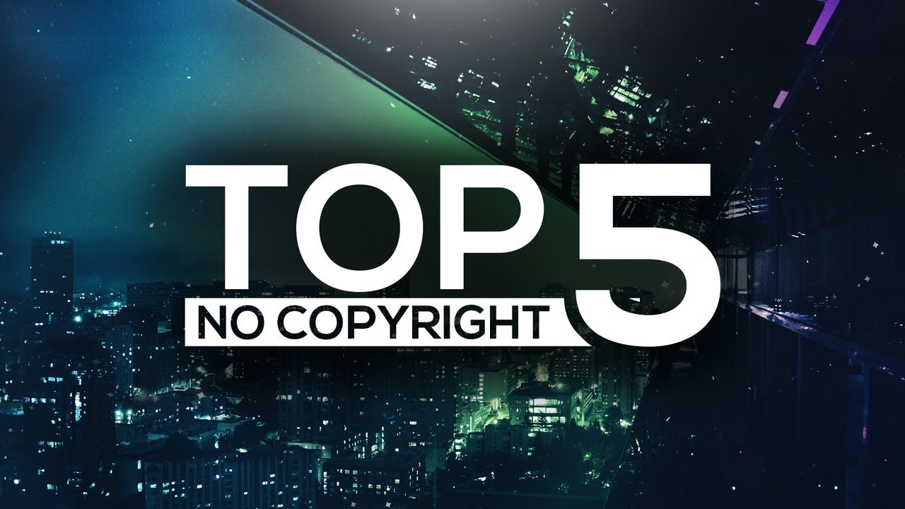 TOP 5 Non Copyright/Royalty Free MUSIC For YouTube Videos ...