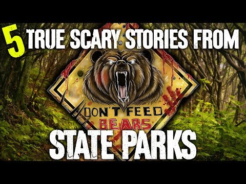 5 TRUE Scary State Park Stories