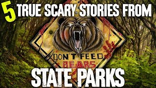 5 TRUE Scary State Park Stories - Darkness Prevails
