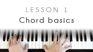 Piano 101 - Lesson 1: chord basics
