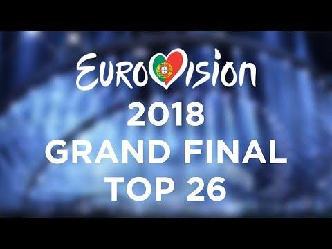 EUROVISION 2018 // GRAND FINAL TOP 26