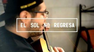 El Sol No Regresa - La Quinta Estación (Cover / Sesión Acústica)