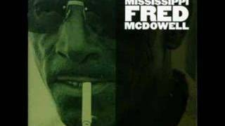Mississippi Fred McDowell - Highway 61