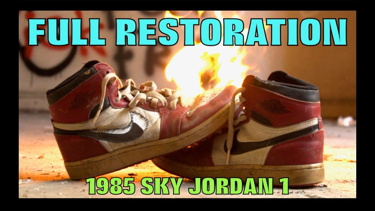 98d50bfc71d938 OG 1985 FULL RESTORATION (SKY JORDAN 1) - YouTube
