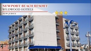Newport Beach Resort - Wildwood Hotels, New Jersey