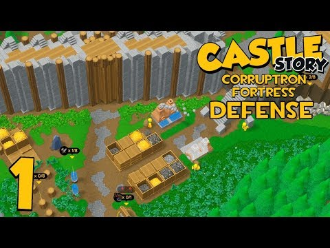 Castle Story Multiplayer on Corruptron Fortress DEFENSE - Part 1 - The First Position