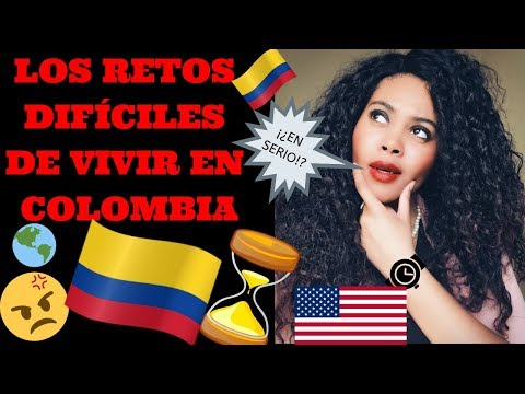 LOS RETOS DIFÍCILES DE VIVIR EN COLOMBIA 🇨🇴😓 | Medellin, Bogota, Cartagena, Cali |Chanelle Adams