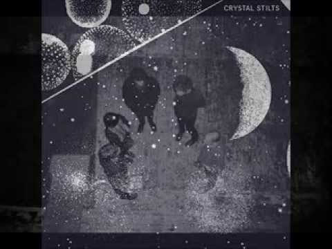 Crystal Stilts - Flying into the sun