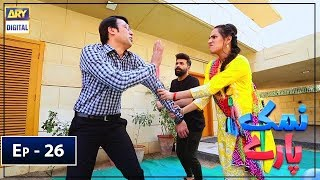 Namak Paray Episode 26 ARY Digital Apr 26
