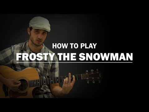 Frosty The Snowman | How To Play Christmas | Beginner Guitar Lesson