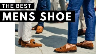 THE BEST Shoe EVERY Man Should Own | MUST Have Shoes For Men |  Mens Shoes: Loafers