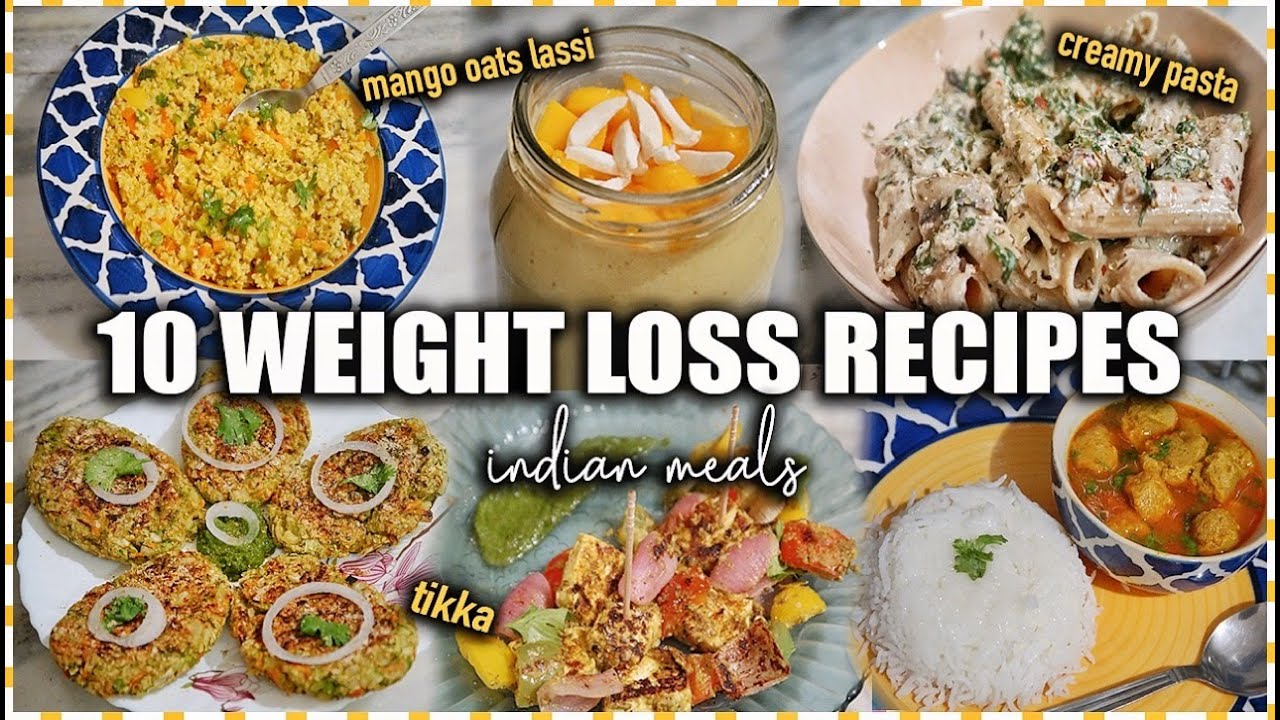 10 *Healthy* Indian Meals For Weight Loss | ThatQuirkyMiss