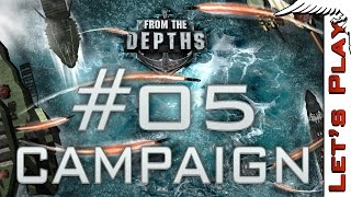 From the Depths #05 The Calm Before... - Let