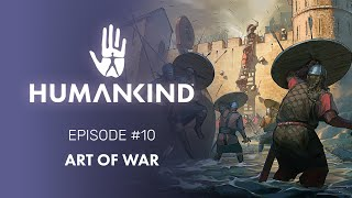 HUMANKIND™ Feature Focus: Art of War