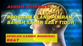 Download Lagu DENGARKAN AUDIO AFIRMASI/SUGESTI INI UNTUK  UNTUK MEMPROGRAM ULANG PIKIRAN BAWAH SADAR SAAT TIDUR mp3