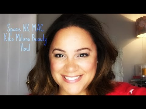Space NK Haul | MAC Haul | KIKO Milano Haul| Makeup Haul | Chatty Beauty Haul