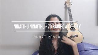 ninaithu ninaithu -7g rainbow colony | short cover