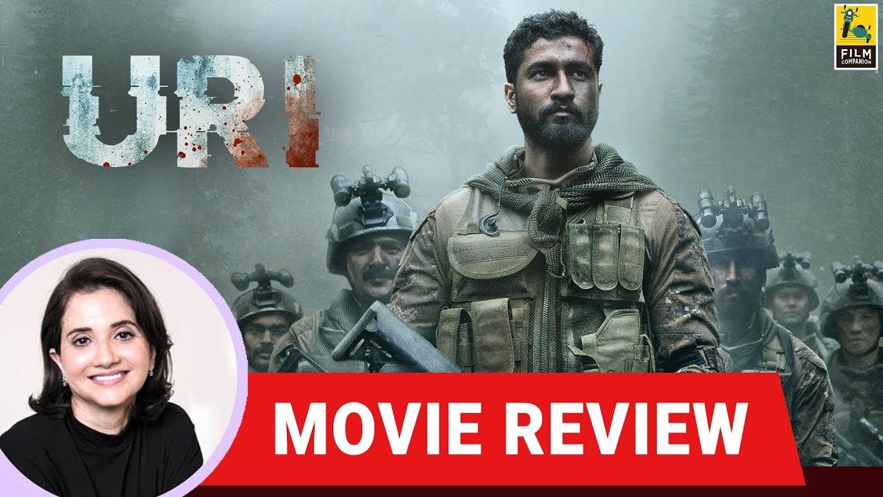 Anupama Chopras Movie Review Of Uri The Surgical Strike Aditya
