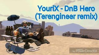 YouriX - DnB Hero(Terengineer remix)