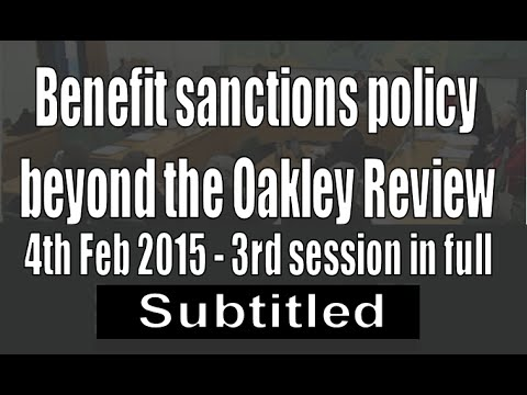 3rd session - Benefit sanctions beyond Oakley Review (subtitled)