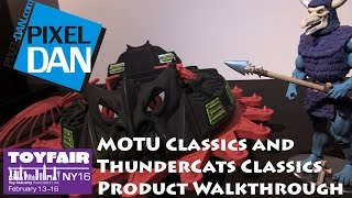 Mattel Masters of the Universe and ThunderCats Classics Product Walkthrough at Toy Fair 2016