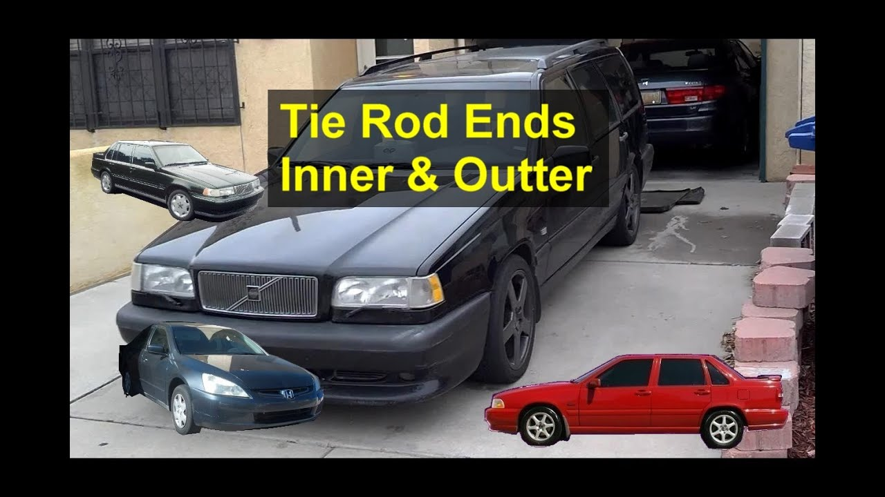 How to replace tie rod ends volvo 850 s70 v70 and other front wheel drive vehicles votd youtube