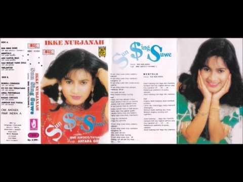 Sun Sing Suwe / Ikke Nurjanah  (original Full)