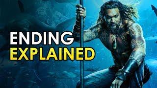 Aquaman: Ending Explained & Post Credits Scene Breakdown [Spoiler Talk Review]
