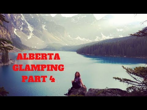 Alberta Canada Glamping l Day 3 l Johnston Canyon l Lake Moraine & Louise l Part 4