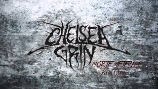 Chelsea Grin - Morte Aeterna (Feat. Syd)