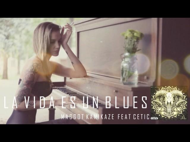 La Vida es un Blues | Maggot Kamikaze feat. Cetic | Guatemala HipHop