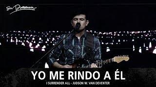 Yo Me Rindo A El - Su Presencia (i Surrender All) - Español
