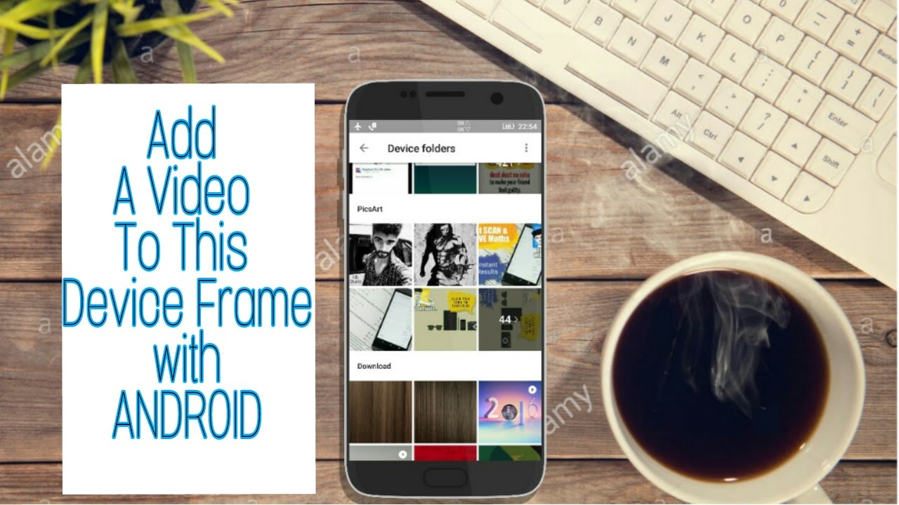 Add Device Frame To Video || With Android || How To Mockup - YouTube