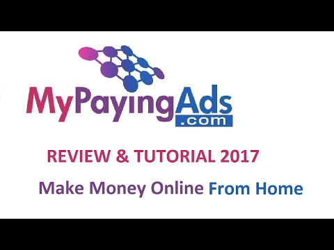 My Paying Ads 2.0 – Review & Tutorial 2017 – How to Make $1, 500 Per Month From Home