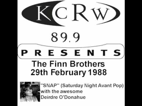 Finn Brothers - Six Months In A Leaky Boat [1988 - SNAP - KCRW FM]