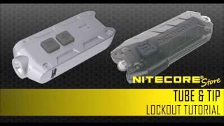 Nitecore TUBE & TIP Lockout Tutorial