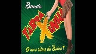 Banda Tarraxinha - A Original do Brasil - Volume 1