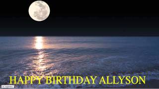 Allyson  Moon La Luna - Happy Birthday