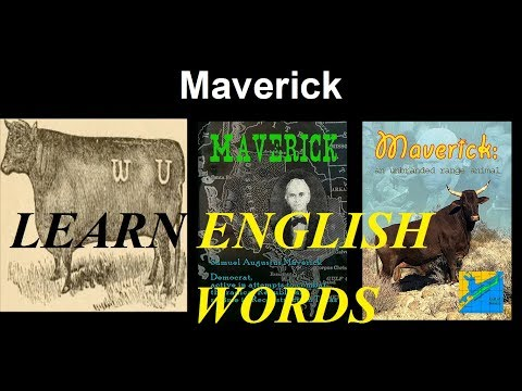 Learn English Words - MAVERICK- Etymology , Meaning , Vocabulary with Pictures and Word Usage