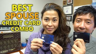 BEST SPOUSE CREDIT CARD COMBINATION | EARN THE MOST POINTS WITH YOUR SPOUSE! GET MORE REWARDS