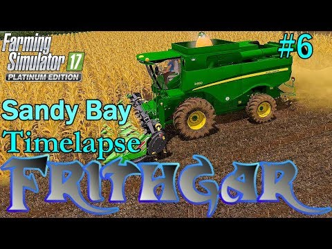 FS17 Timelapse, Sandy Bay #6: Harvest Time!