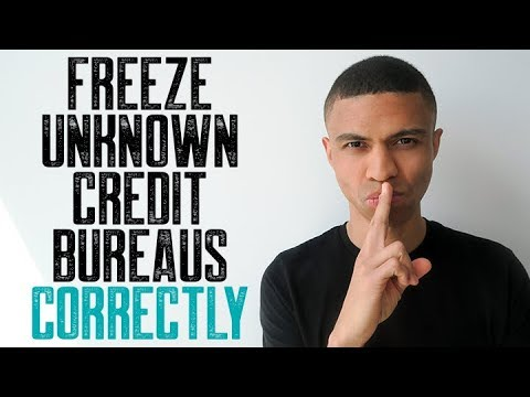 how-to-freeze-unknown-credit-bureaus-correctly-  -late-payment-removals